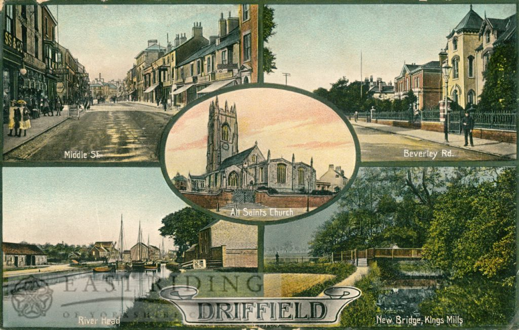 Driffield – 5 small views (Middle Street South, Beverley Road, All Saints Church, River Head, New Bridge Kings Mill)